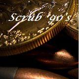 Scrub 90s