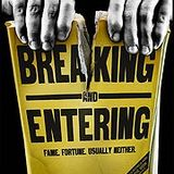 Breaking and Entering Vol. I
