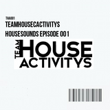 Housesounds Episode 001