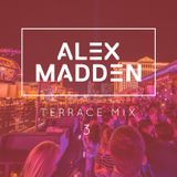 Alex Madden - Terrace Mix 3