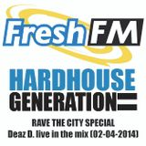 Deaz D. live at Hardhouse Generation - Rave the City Special (02-04-2014)