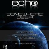 Echo - Somewhere Deep Vol.5