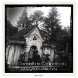 La Danse à la Chapelle du Chateau des Fou