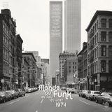 [Musicophilia] - 'Le Monde du Funk '74' (1973-1974)