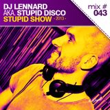 DJ Lennard aka. Stupid Disco - Stupid Show 043 (House Tech Edition)
