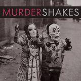 Murder Shakes, Vol. II