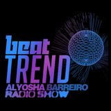 Alyosha Barreiro Radio Show // Beat Trend // Exploring new sonic horizons 7/5/2014