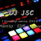 DJ Jsc Remix-170 bpm mixtape 2k18