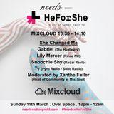 Needs x HeForShe // She Changed Me by Mixcloud