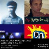 Pitchblack Mixtapes #12 (Sade, Portishead, FKA twigs, James Blake)