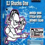 DJ Shucks One The Kool Skool - Broken 1200s & Stolen Mixer Boombox Blend