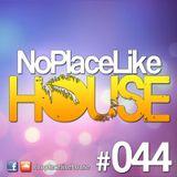 No Place Like House #044