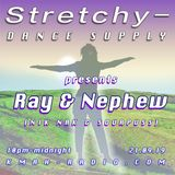 Stretchy Dance Supply w/ Ray & Nephew 21st September 2019