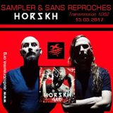 """RADIO S&SR Transmission n°1062 -- 15.05.2017 (Top Of The Week """"HORSKH"""" & """"AUTOPSIE D'UNE OMBRE"""")"""