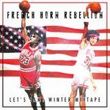 Episode 64: FRENCH HORN REBELLION: Let's Jam! Winter Mixtape