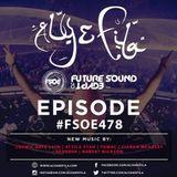 Aly & Fila Presents #FSOE 478 (09.01.2017)