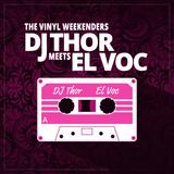 DJ THOR meets EL VOC - THE VINYL WEEKENDERS
