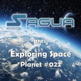 Sagua pres. Exploring Space: Planet #022