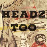 Headz Too