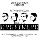 Activity Of Sound (A Tribute To Kraftwerk)