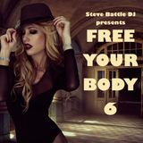 FREE YOUR BODY 6 | Glamour Chill House Mix 2016