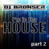 I'm in tha House part 2 (Mixtape)