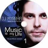 Music is my Life #1 - House Music