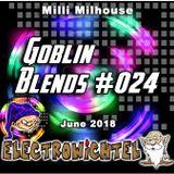 Milli Milhouse - Goblin Blends #024 June 2018