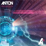 Anton - Progress 09