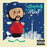A CHARLIE B STATE OF MIND