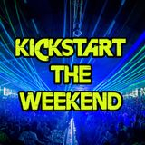 Kickstart the Weekend 9