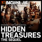 Bazooka Joe Presents (PODCAST) EP#2 - Hidden Treasures: The Sequel