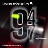 Hardcore Retrospective 3 (94-97)