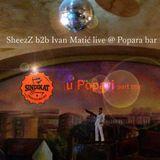 Sindikat u Popari part one  SheezZ b2b Ivan Matić live mix