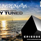 STAY TUNED Episode #008 with Alessandro Ambrosio (Chill out & Lounge)