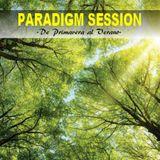 PARADIGM SESSION  - De Primavera al Verano -