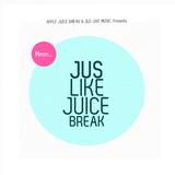 AJB x JusLikeMusic - Jus Like Juice Break