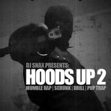 Snaxs Hoods Up Gangsta Rap Mix 2