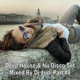 Deep House & Nu Disco Set Mixed By Dj Judi Part #8