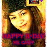 HAPPY B-DAY MISS CASEY