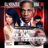 DJ KRAZEE RAE HARD 4 DA STREETZ RNB BLENDZ PT.5