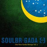 SoulBrigada pres. One Note Samba Mixtape Vol. 3