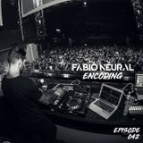 Encoding 042 | Fabio Neural