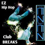 EZ HIP HOP CLUB BREAKS