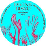 DCGS pt. 72 - Divine Disco Club Sessions Vol. 3 feat. Spence (Austin Boogie Crew)