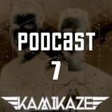 KAMIKAZE - #Podcast7