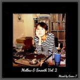 Mellow & Smooth Vol.2 - Cuffing Season Has Come and Gone (R&B Mix)