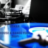 HOUSE & DANCE YEAR 2001