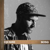 THE COLLECTIVE SERIES: DJEMBE - BOSQ