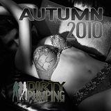 Dirty Pumping - Autumn 2010